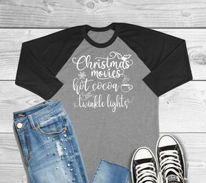 Christmas Movies Hot Cocoa and Twinkle Lights Three Quarter Sleeve Raglan