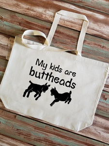 My Kids Are Buttheads Large Canvas Tote Bag