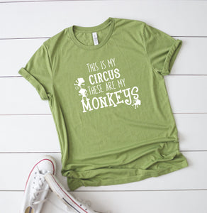 This Is My Circus These Are My Monkeys T-Shirt