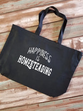 Load image into Gallery viewer, Happiness is Homesteading Large Canvas Tote Bag