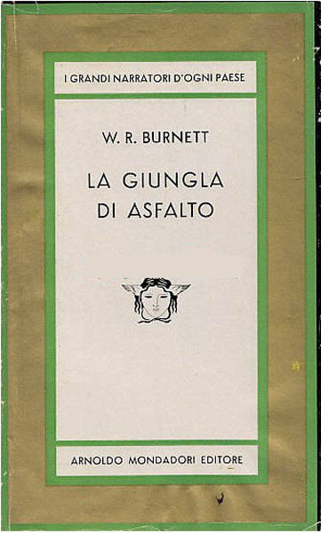 La giungla di asfalto - William Riley Burnett