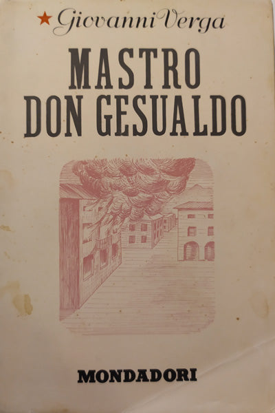 Mastro Don Gesualdo - Giovanni Verga