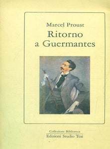 Ritorno a Guermantes - Marcel Proust
