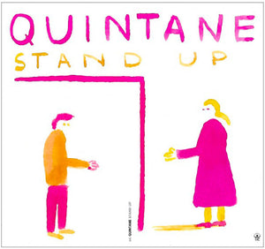 Stand up - Quintane