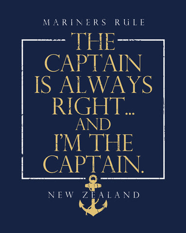 Tee shirt - The Captain is always right - I am the Captain !