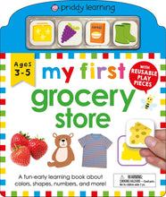 Load image into Gallery viewer, Priddy Books My First Play and Learn Grocery Store