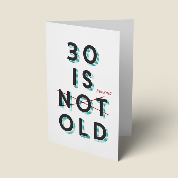 30 Is Fucking Old