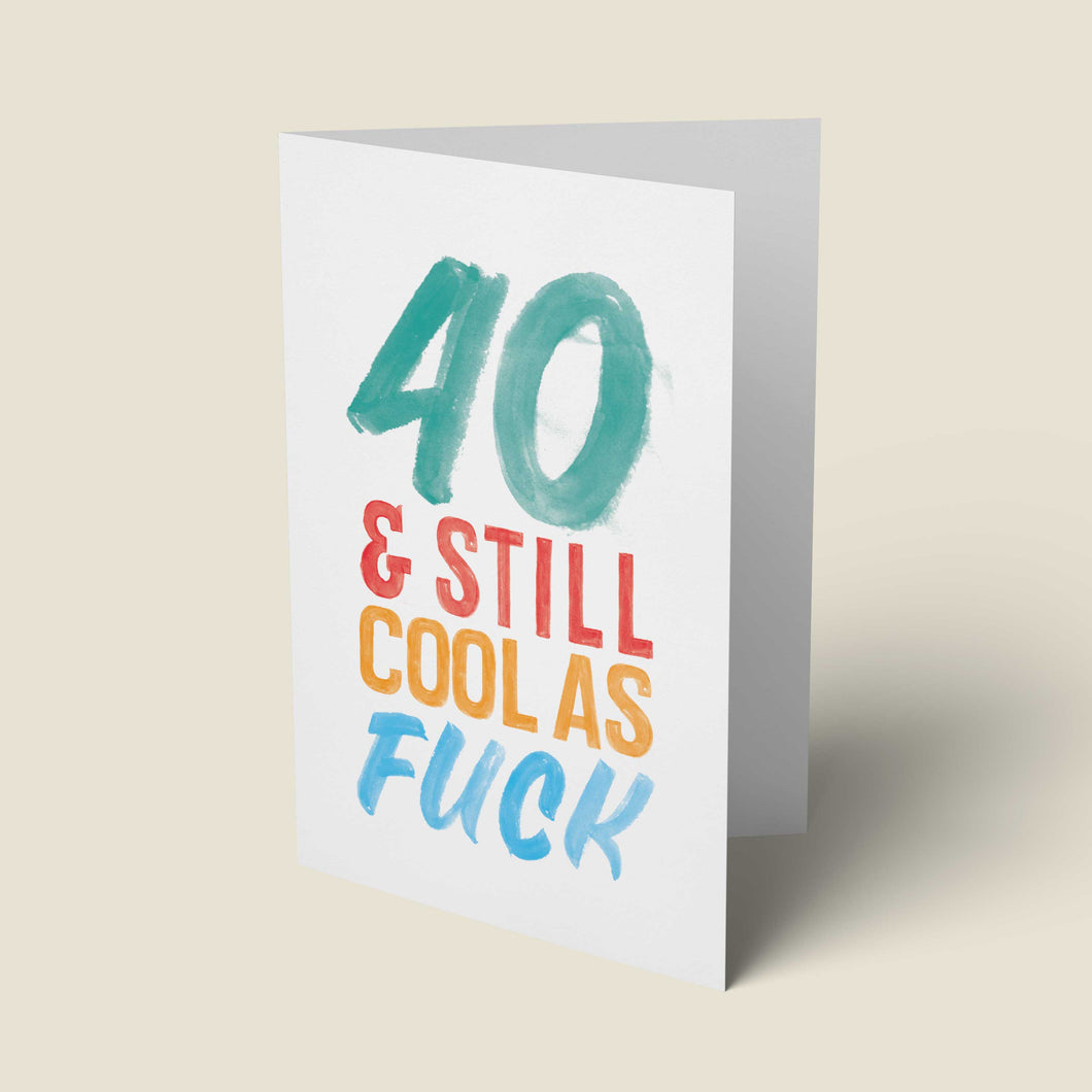 50 & Still Cool As Fuck Card