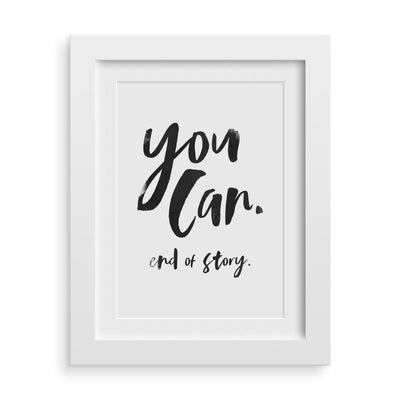 You Can Inspirational Print