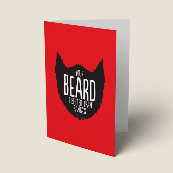 'Better Beard Than Santa' Christmas Card.