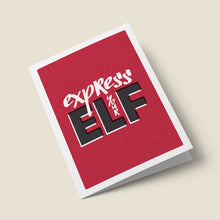 Load image into Gallery viewer, Express Your Elf Card