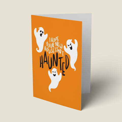 Haunted - New Home Card