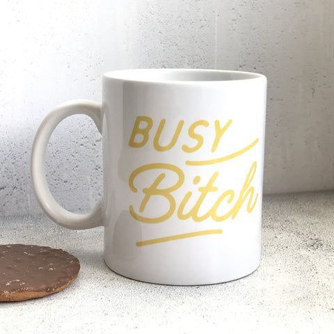Busy Bitch Mug