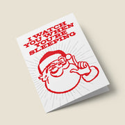 I Watch You When You're Sleeping - Santa Christmas Card