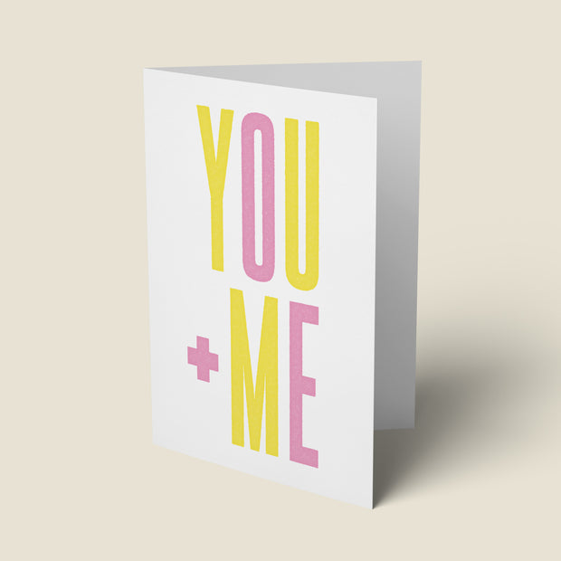 You Plus Me - Valentine's Day Card