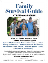 Family Survival Guide…What My Family Needs To Know!