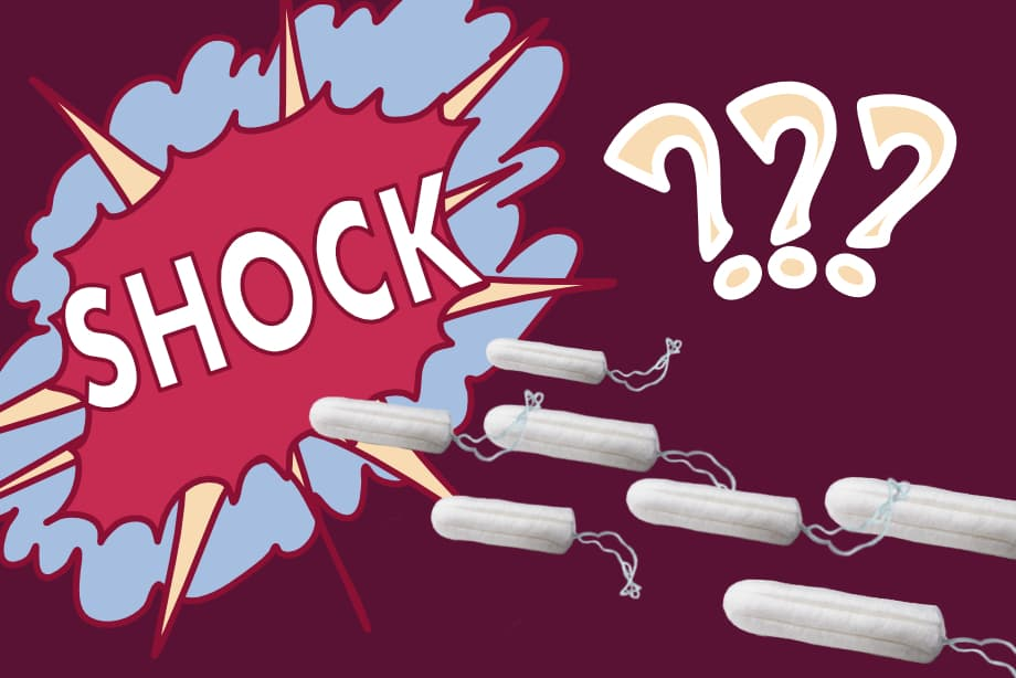tampons, toxic shock syndrome questions
