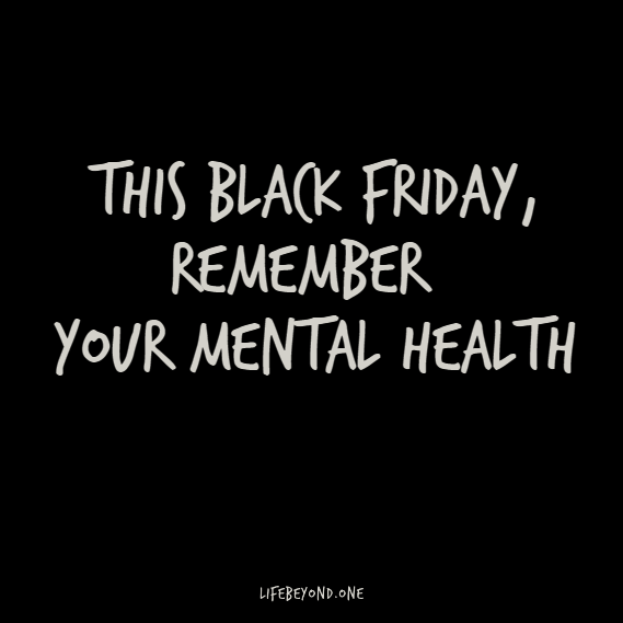 This Black Friday and Cyber Monday: Remember Your Mental Health