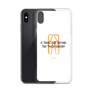 Life Beyond The Touch Screen - iPhone Case