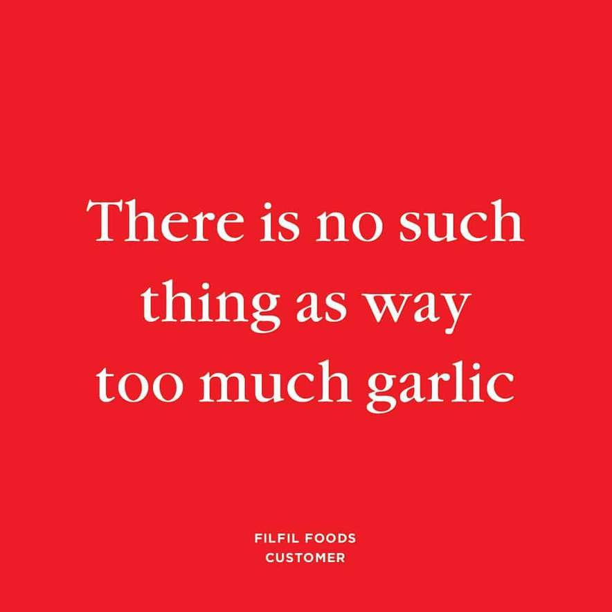 There is no such thing as too much garlic. Garlic is a natural superfood that has ancient health benefits.