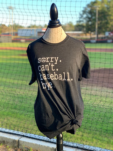 Sorry. Baseball. Tri-blend short sleeve