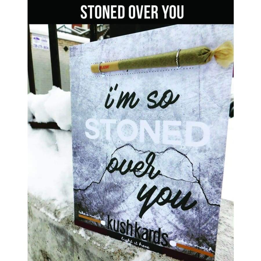 Stoned Over You (My Rock) Kush Kard - Green Apothecary, Inc. - 3069