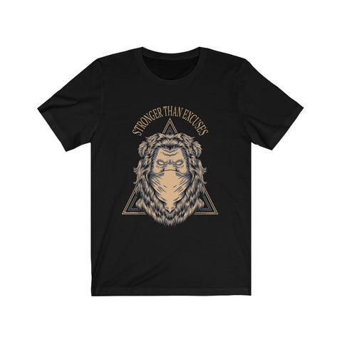Stronger Than Excuses Lion Tee