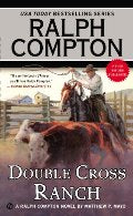 Ralph Compton Double Cross Ranch (Ralph Compton Western Series)