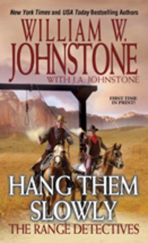 Hang Them Slowly (The Range Detectives)