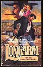 Longarm and the Colorado Gundown #154
