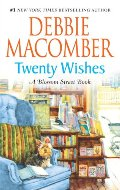 Twenty Wishes (A Blossom Street Book)