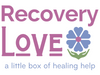 Recovery Love Box