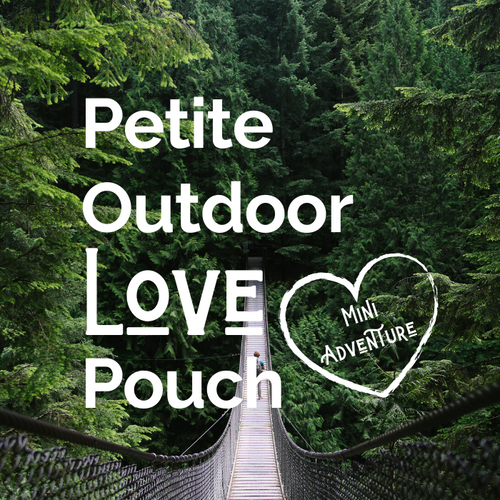 Petite Outdoor Love Pouch