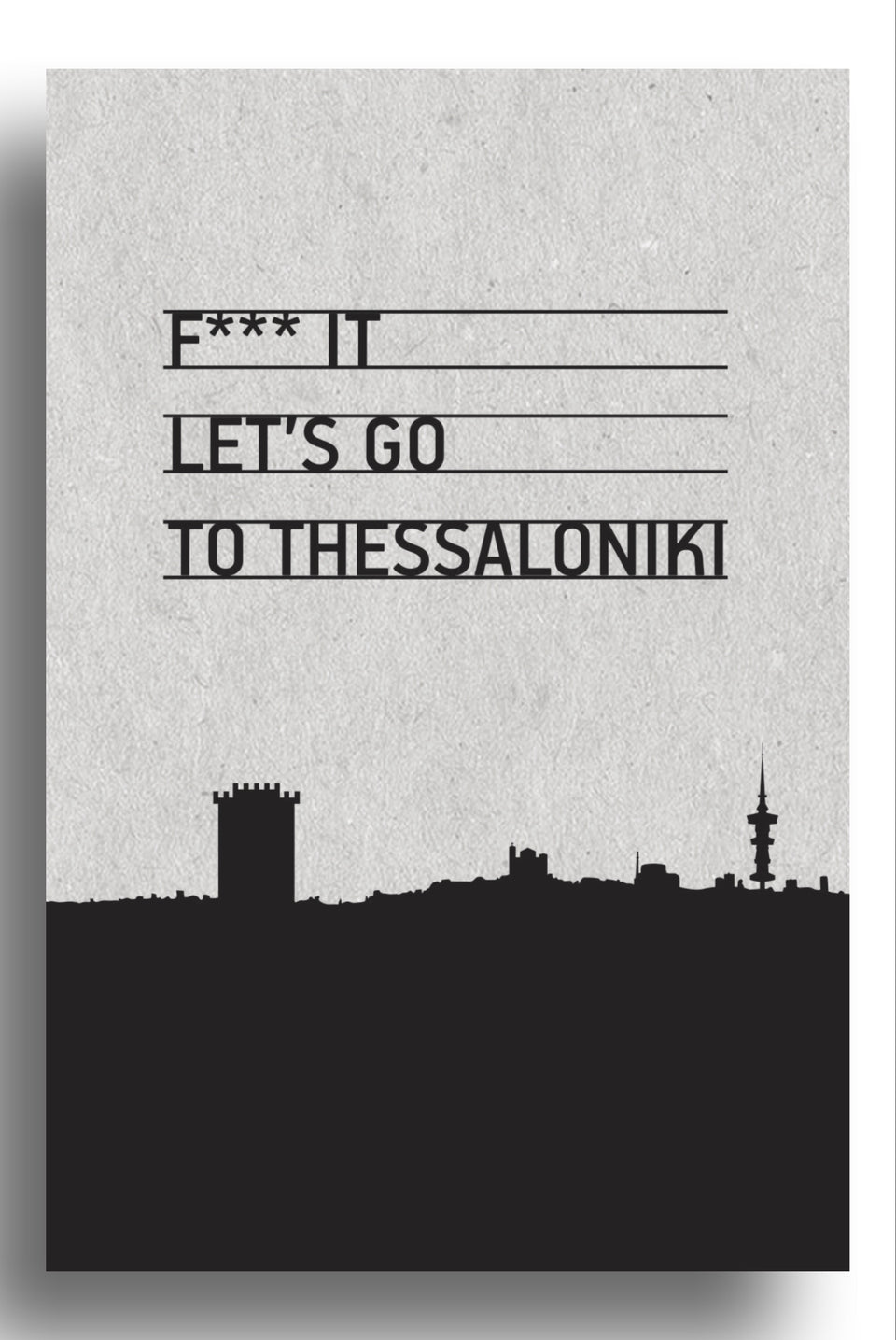 F**k let's go to Thessaloniki | art print