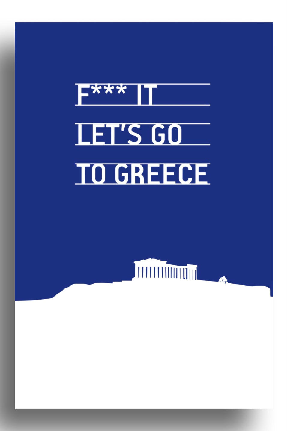 F**k let's go to Greece | art print