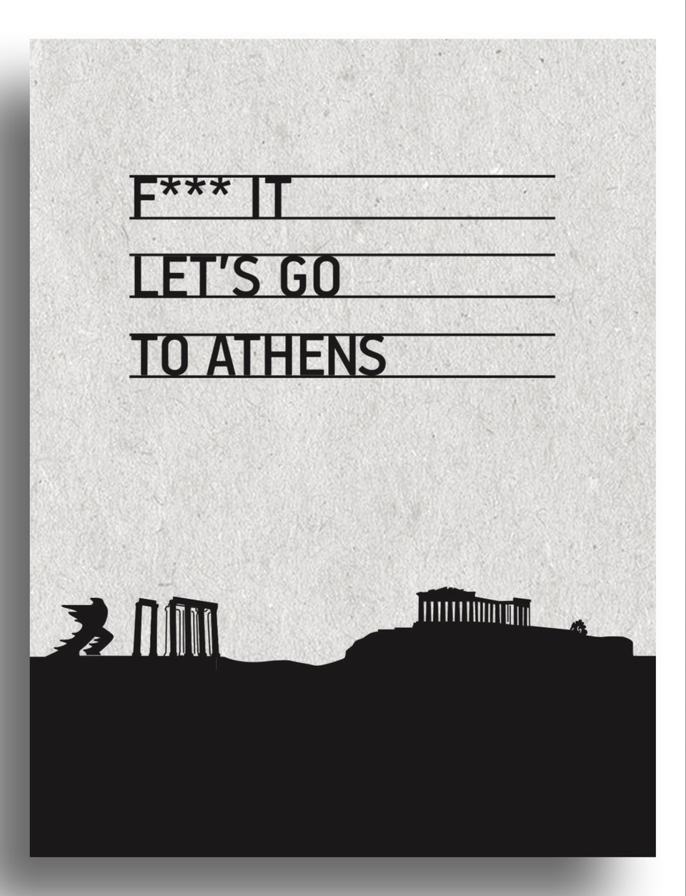 F**k let's go to Athens | art print