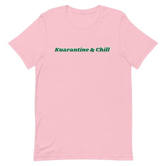 Kuarantine & Chill AKA edition