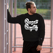 Load image into Gallery viewer, Respect Royalty Champion Sweatshirt - SG Dynasty