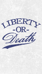 Liberty Or Death Mobile Phone Wallpaper