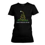 Don't Sneeze On Me - Womens (LIMITED)
