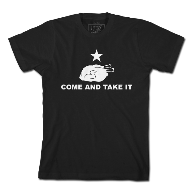 Come And Take It - Turkey