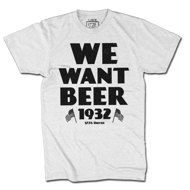 We Want Beer - White