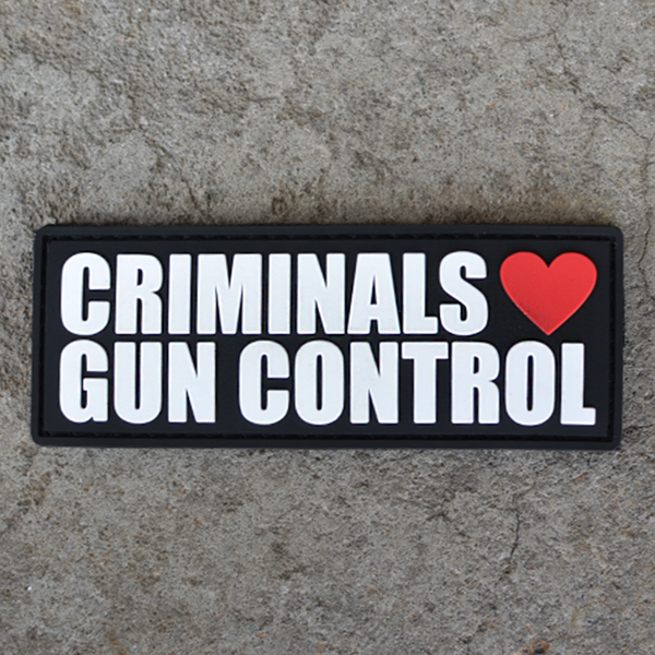 Criminals Love Gun Control Patch - Patch - 1776 United