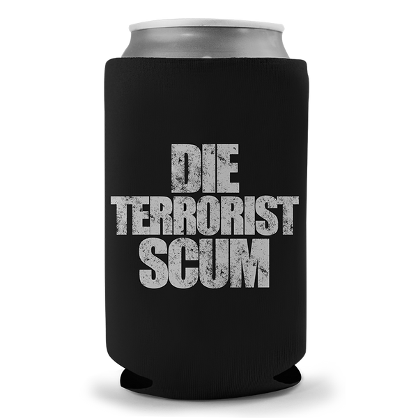 Die Terrorist Scum Beer Sleeve - Beer Sleeve - 1776 United