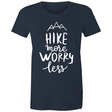 "Load image into Gallery viewer, Womens - ""Hike More Worry Less"" - TShirt (Front Printed)"