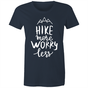 "Womens - ""Hike More Worry Less"" - TShirt (Front Printed)"