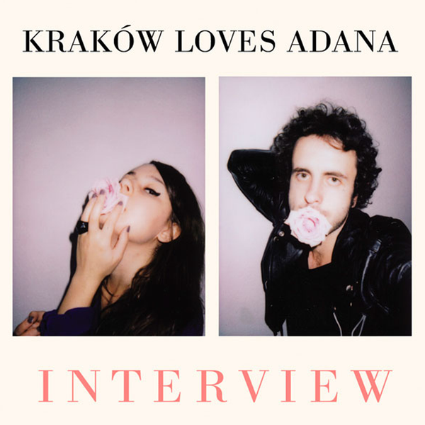 Kraków Loves Adana - Interview