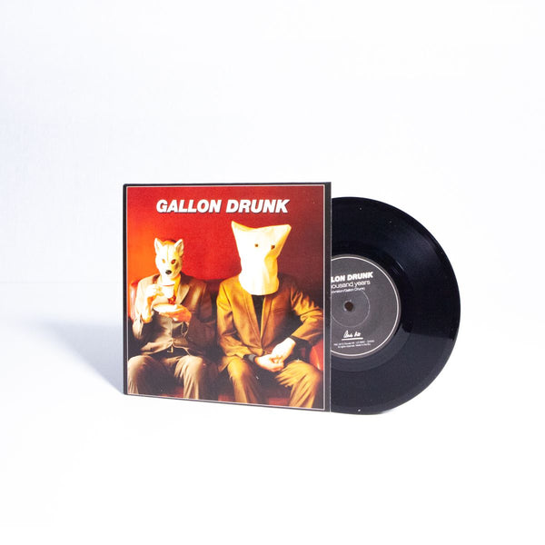 Gallon Drunk - A Thousand Years - 7""