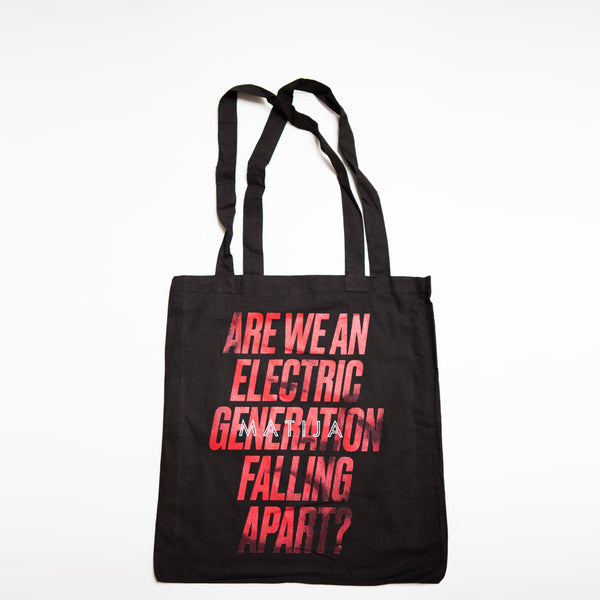 Matija - Are We An Electric generation Falling Apart? - Tote Bag