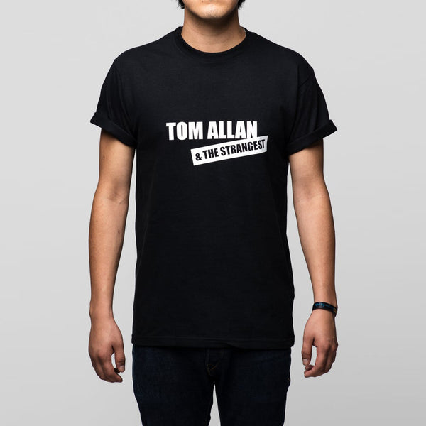 Tom Allan & The Strangest - Dear Boy - Black T-Shirt